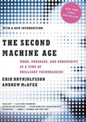 The Second Machine Age - Work, Progress and Prosperity in a time of Brilliant Technologies